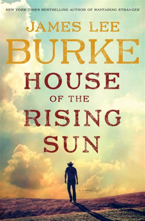 the rising a novel books 723 house of the rising sun by burke one