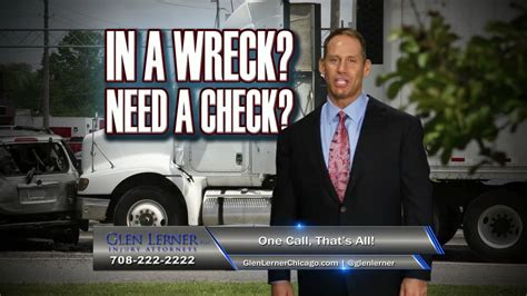 Auto Lawyers In Chicago by Chicago Big Rig Accidents Glen Lerner Commercial