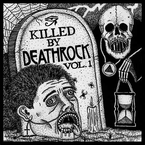 Killed By Records Killed By Deathrock Vol 1 Sacred Bones Records