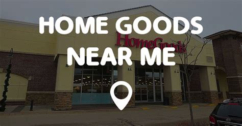 home goods near me points near me