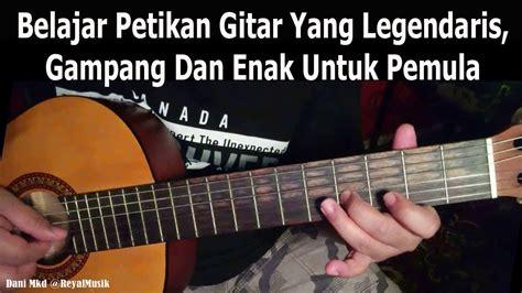 tutorial gitar mimpi yang sempurna belajar petikan gitar yg legendaris mudah enak untuk