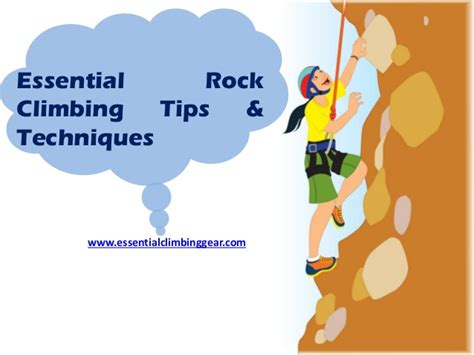 essential rock climbing tricks and techniques