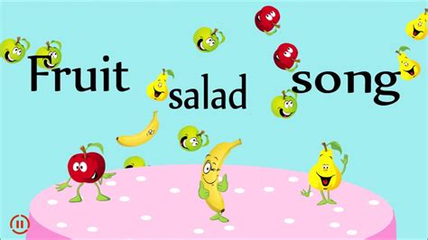 fruit salad song fruit salad song songs for