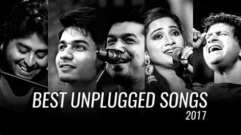 unplugged jukebox best unplugged songs 2017 jukebox