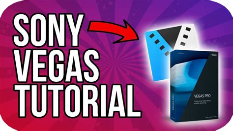 tutorial edit video vegas pro how to edit with sony vegas pro 14 magix sony vegas