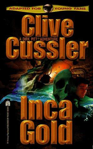inca gold dirk pitt b01mqfhct1 inca gold dirk pitt book 12 by clive cussler