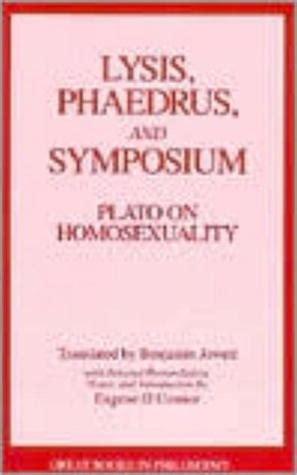 phaedrus books lysis phaedrus symposium plato on homosexuality by plato