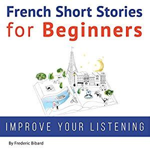 french short stories for 100 most common french verbs linguasorb