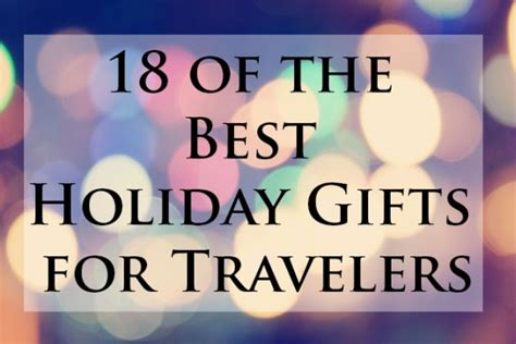 Gifts For A Traveler - 18 of the best gifts for travelers kid free travel