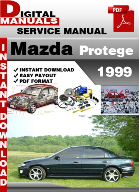 service manual 1999 mazda protege dash repair 1999 mazda protege dash repair 1999 mazda mazda protege 1999 factory service repair manual download manuals