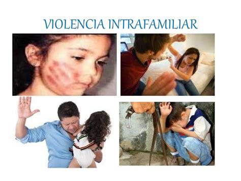 imagenes sobre la violencia familiar violencia intrafamiliar pptx melany salazar