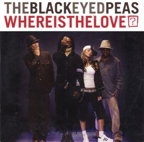 black eyed peas where is the love black eyed peas where is the love on collectorz com