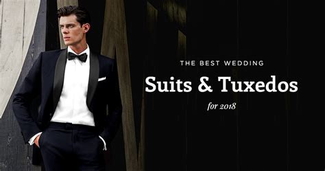 Now Trending: Men's Wedding Suits & Tuxedos for 2018