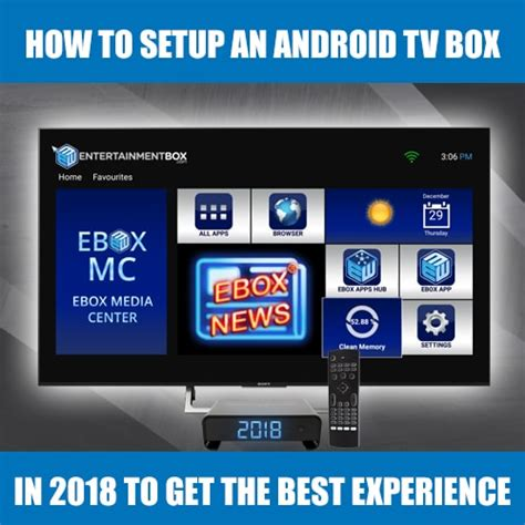 how to setup android tv box how to setup android tv box in 2018 to get the best experience