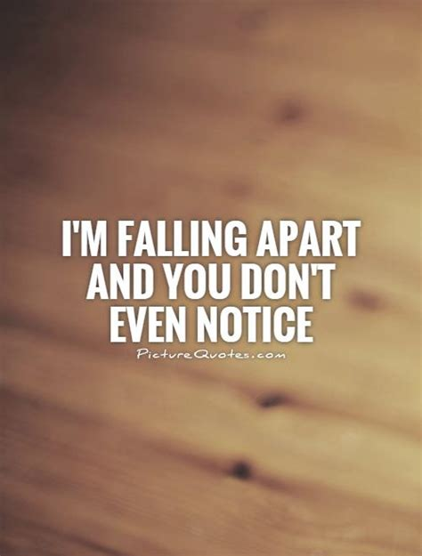 this house is falling apart lyrics i m falling apart and you don t even notice picture quotes
