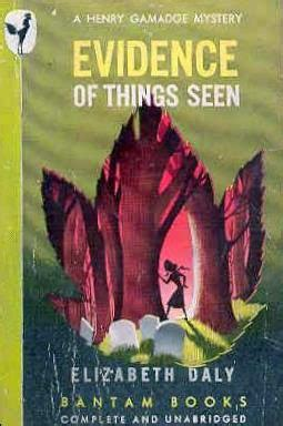 Elizabeth Daly Evidence Of Things Seen 1951 the passing tr dalys doubled elizabeth daly crime covers