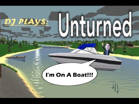 boats unturned boat fort unturned youtube