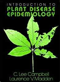 Introduction Of Plant Disease - introduction to plant disease epidemiology amazon es c lee campbell laurence v madden