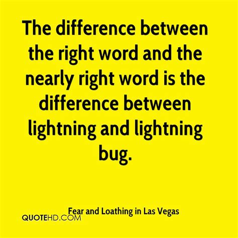between the lightning bug and the lightning a writers fear and loathing in las vegas quotes quotehd