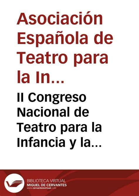 la juventud de cervantes ii congreso nacional de teatro para la infancia y la juventud palma de mallorca 1969