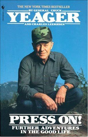 yeager biography book book review press on by chuck yeager mboten