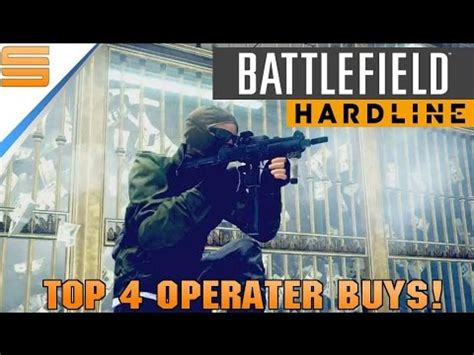 battlefield hardline top 4 buys operator class