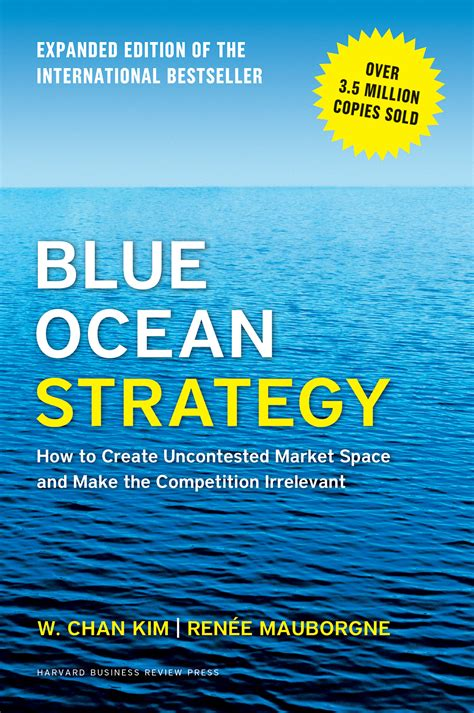 blue strategy the competition irrelevant blue strategy expanded edition newsouth books
