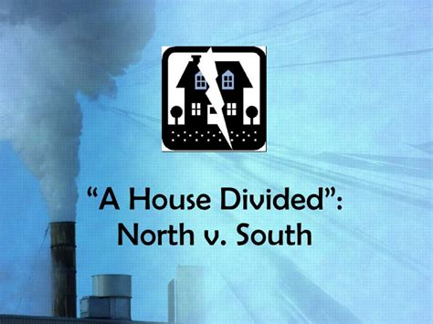 A House Divided by A House Divided Causes Of The Civil War