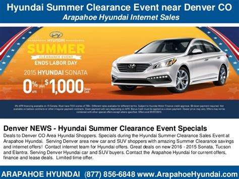 hyundai arapahoe denver co hyundai summer clearance event near denver co arapahoe