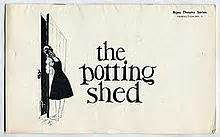The Potting Shed Graham Greene by The Potting Shed
