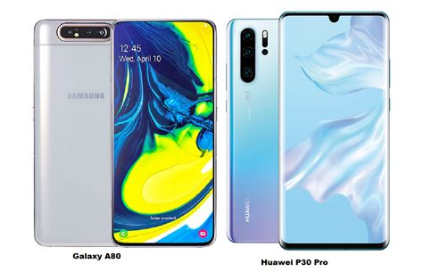 huawei vs samsung battery samsung galaxy a80 vs huawei p30 pro specs comparisons