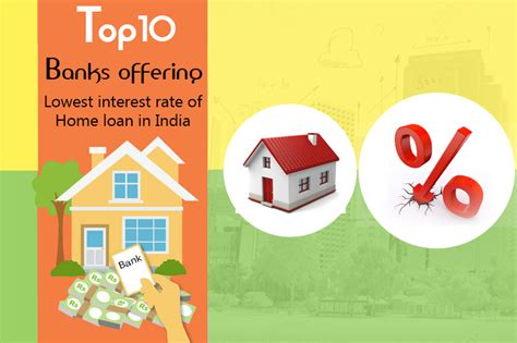best banks for home loans top banks offering lowest home loan interest rates july