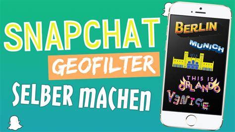 Sticker Erstellen Snapchat by Diy Snapchat Geofilter Sticker F 252 R Deine Stadt Oder