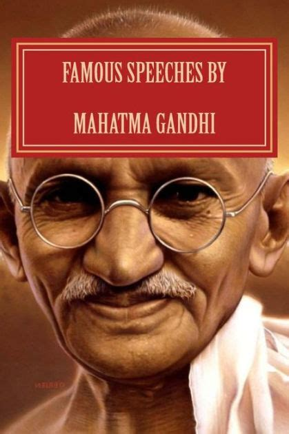 mahatma gandhi biography en espanol famous speeches by mahatma gandhi gandhi literature by
