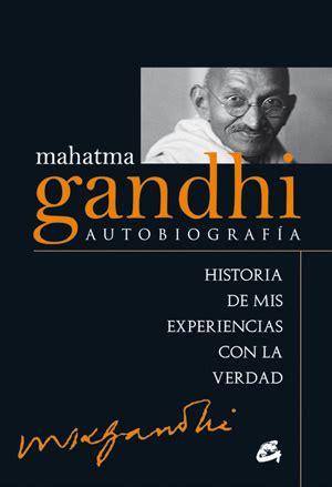 mahatma gandhi autobiografa 8484455254 mahatma gandhi autobiograf 237 a historia de mis env 237 o gratis 1 055 00 en mercado libre