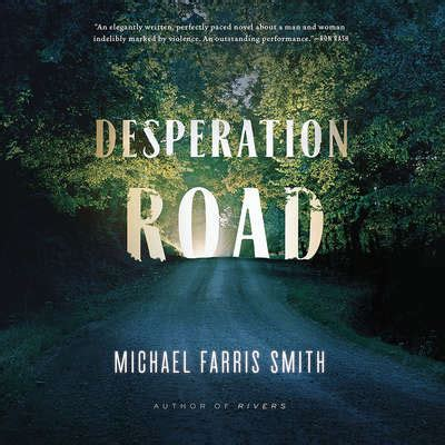 desperation road books desperation road audiobook by michael farris smith at library