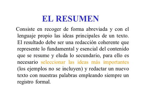 En Resumen by El Resumen Consiste En Recoger De Forma Abreviada Y Con El