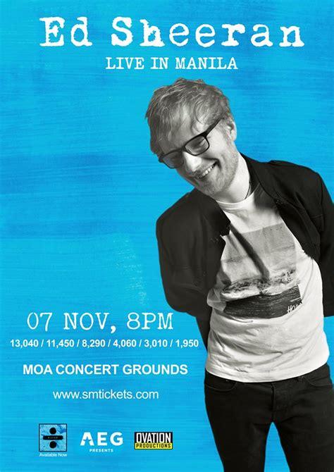 ed sheeran ticket jakarta ed sheeran live in manila this november 2017 philippine