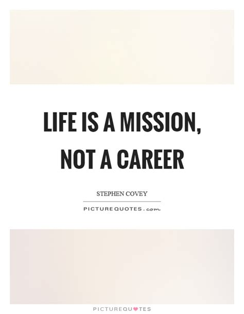 an exploration in following term missions and saying yes to jesus books is a mission not a career picture quotes