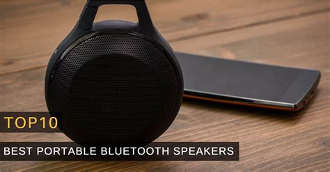 best portable speaker top 5 best portable bluetooth speakers 2018 buyer s guide