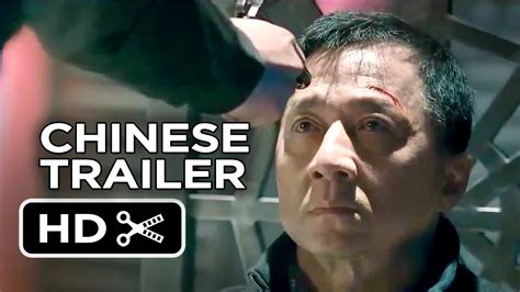 film kolosal china 2014 police story official chinese trailer 1 2013 jackie