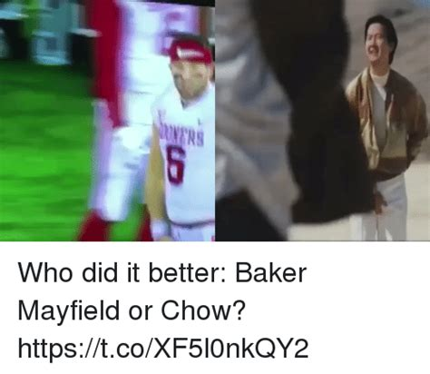 Who Did It Better 2 by Who Did It Better Baker Mayfield Or Chow