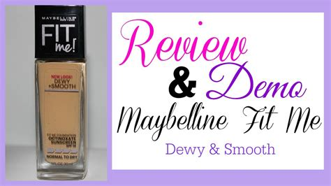 Maybelline Fit Me Dewy And Smooth review demo maybelline fit me dewy and smooth grace go