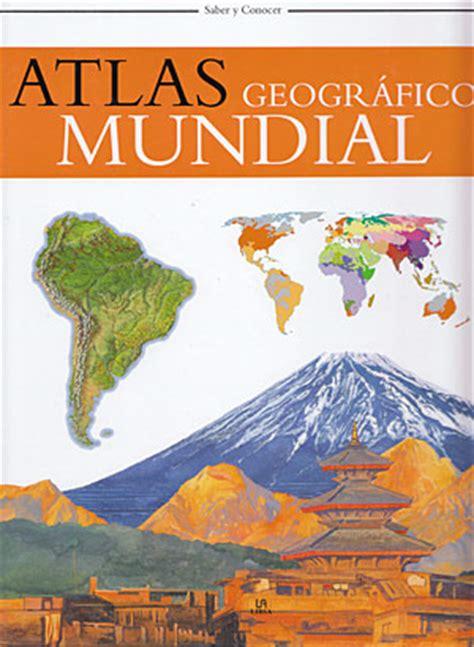 libro atlas geogrfico de espaa librer 237 a desnivel atlas geogr 225 fico mundial vv aa