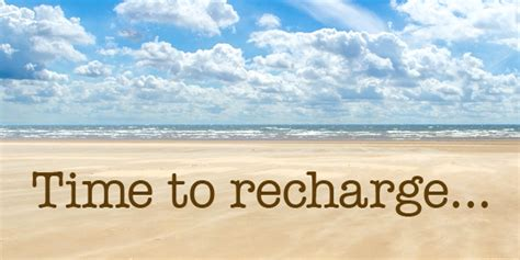 A Time To Recharge by Going On
