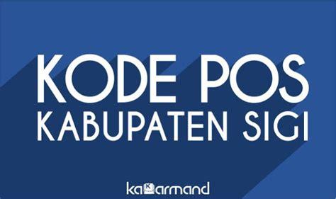 daftar lengkap kode pos sigi sulawesi tengah kakarmand palu