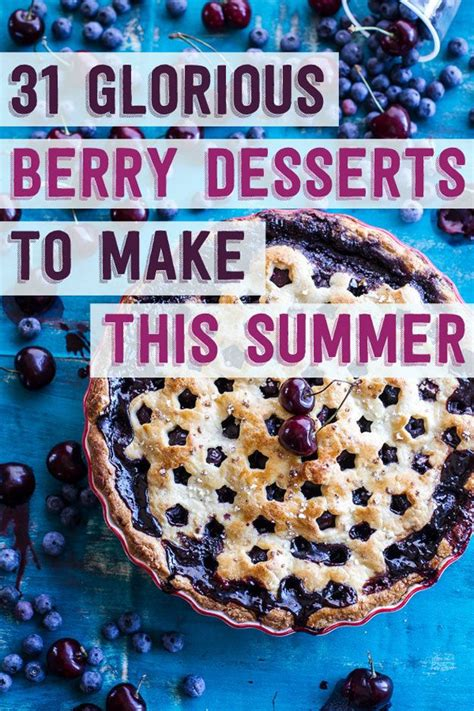 Delicious Pies To Try This Summer by 31 Delicious Summer Berry Desserts Summer Berry Berry