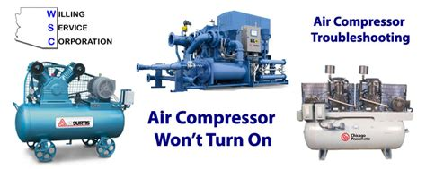 air compressor won t turn on troubleshooting wsc