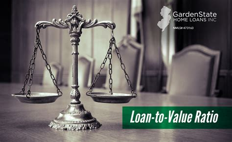 what is the loan to value ratio garden state home loans