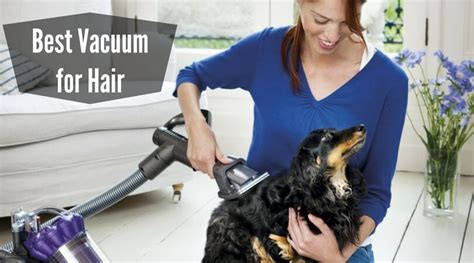 Best Vaccum For Hair vacuum cleaner carpet make your carpet cleaning enjoyable